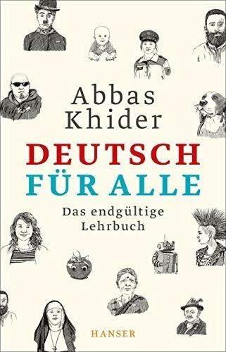 "Cover of Abbas Khiderʹs ""Deutsch fuer alle. Das endgueltige Lehrbuch"" – German for everybody: the ultimate textbook – (published in German by Hanser)"