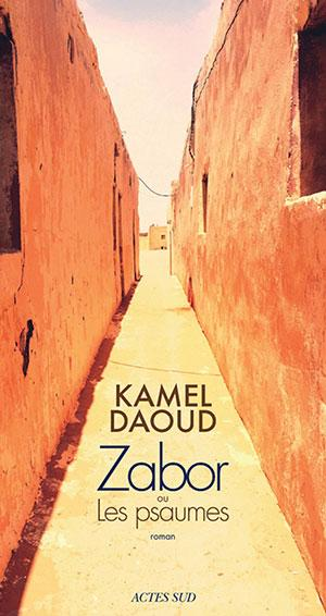 "Cover of Kamel Daoudʹs ""Zabor ou les psaumes"" (published in French by Actes Sud)"