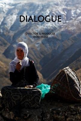 "Film poster of Selim Yildiz' ""Dialogue"""