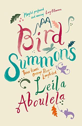 "Cover of Leila Aboulela's ""Bird Summons"" (published by Grove Atlantic)"