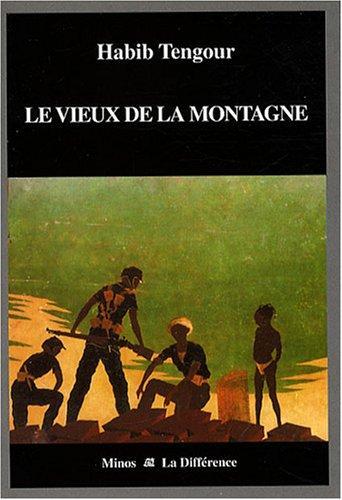 Cover of Habib Tengourʹs ʺLe Vieux de la Montagneʺ (published in French by Minos)