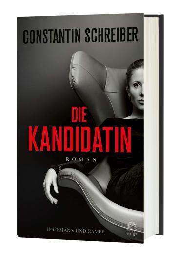 """Cover of Constantin Schreiber's """"Die Kandidatin"""" (published in German by Hoffmann & Campe)"""