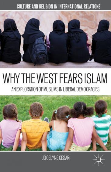 "Cover of Jocelyne Cesari's ""Why the West fears Islam"" (image source: MacMillan publishers)"