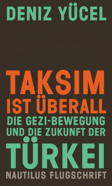 "Cover of the German original of Deniz Yücel's book ""Taksim is everywhere"""