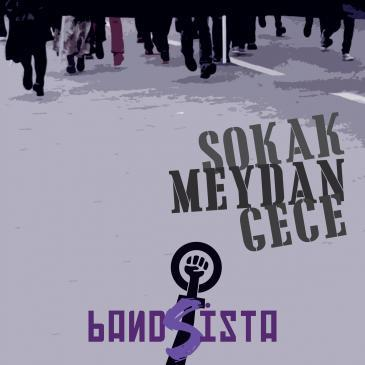 "Cover art for the Bandista CD ""Sokak Meydan Gece"""