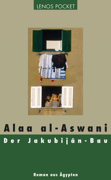 "Cover of the German-language version of Alaa Al Aswany's novel ""The Yacoubian Building"" (source: Lenos Verlag)"