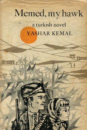 "Cover of Yasar Kemal's ""Memed, My Hawk"""