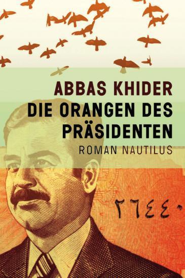 """Cover of """"Die Orangen des Präsidenten"""" (Oranges from the President, 2011) (source: Nautilus)"""