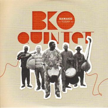 "Cover of BKO Quintet's album ""Bamako Today"" (source: Buda Musique)"
