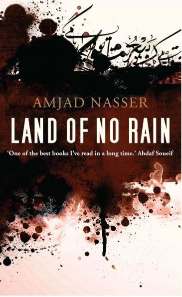 "The cover of Amjad Nasser's ""Land of No Rain"" (source: Bloomsbury Qatar Foundation)"