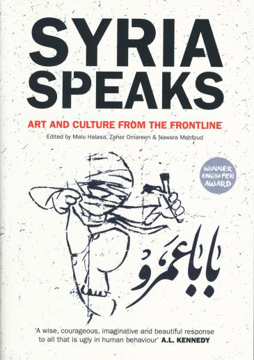 "Cover of ""Syria Speaks: Arts and Culture from the Frontline"" (source: Saqi)"
