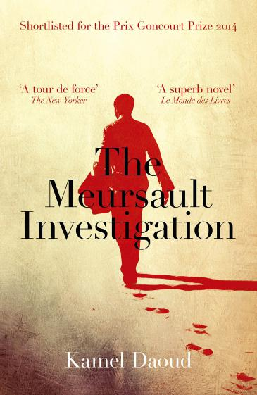 "Cover of Kamel Daoud's novel ""The Meursault Investigation"" (source: Oneworld Publications)"