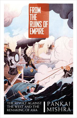 "Cover of Pankaj Mishra's book ""From the Ruins of Empire"" (source: Penguin)"