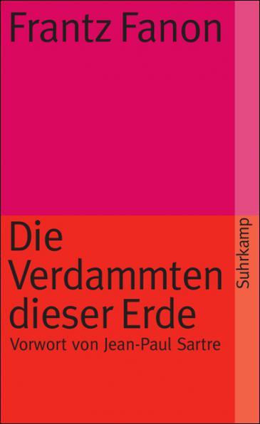 "Buchcover Frantz Fanon: ""Die Verdammten dieser Erde"" im Suhrkamp-Verlag"