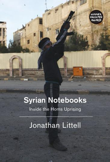 "Cover of Jonathan Littell's ""Syrian Notebooks: Inside the Homs Uprising"", translated by Charlotte Mandell (published by Verso)"