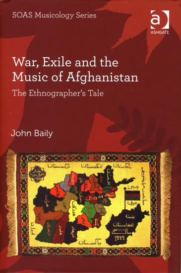 Cover of ″War, Exile and the Music of Afghanistan″ by John Baily (published by Ashgate Publishing)