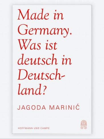 "Cover of Jagoda Marinic' ""Made in Germany - was ist deutsch in Deutschland?"" (published by Hoffmann & Campe)"