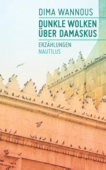 "Cover of Wannous' ""Dunkle Wolken üver Damaskus"" (lit. Dark clouds over Damascus, published in German by Nautilus))"