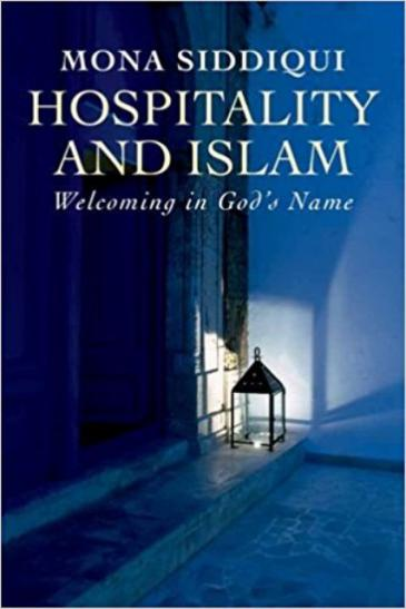 "Cover of Mona Siddiqui's ""Hospitality and Islam: Welcoming in God's name"" (published by Yale University Press)"