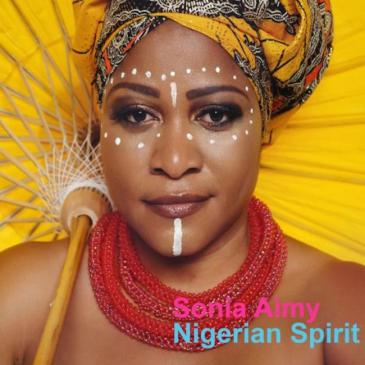 "Cover of Sonia Aimy's ""Nigerian Spirit"" (released by the artist)"