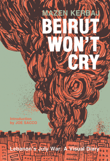 "Cover of Kerbaj's ""Beirut won't cry"" (published by Fantagraphics)"