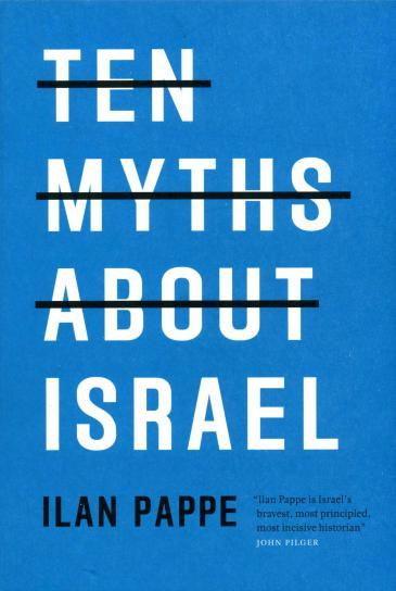 """Cover of Pappe's """"Ten Myths about Israel"""" (published by Verso Books)"""
