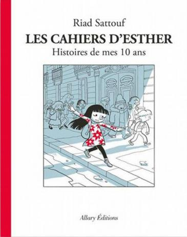 "Cover of Sattouf's ""Les Cahiers d'Esther"", available in French and German (published by Allary Editions)"