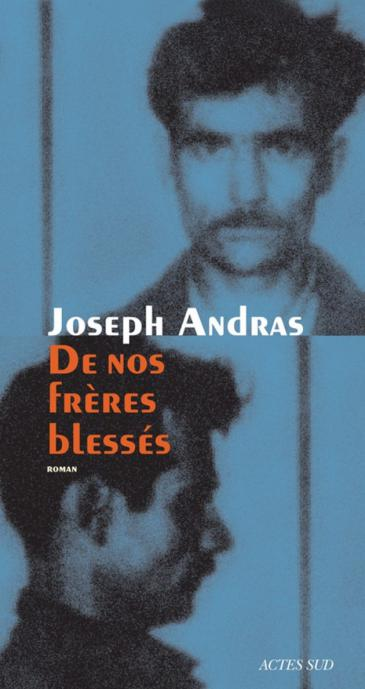 """Cover of Joseph Andras' """"De nos freres blesses"""" (Of Our Wounded Brothers; published by Actes Sud"""