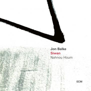 "Cover of Jon Balke and Siwan's ""Nahnou Houm"" (released by ECM Records)"