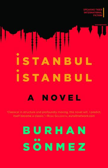 "Cover of the English version of ""Istanbul Istanbul"" by Burhan Sönmez (source: Speaking Tiger)"
