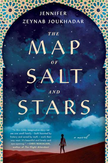 "Cover of Jennifer Zeynab Joukhadarʹs ""The Map of Salt and Stars"" (published by Simon and Schuster)"