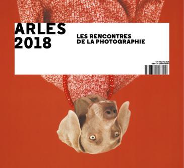 """Exhibition poster for """"Arles 2018: Les Rencontres de la Photographie"""" (source: www.billetterie-rencontres-arles.com)"""