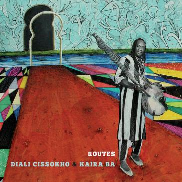 "Cover of Diali Cissokho & Kaira Baʹs ""Routes"" (released by Twelve Eight Records)"