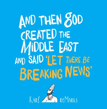 "Cover of Karl Sharro's ""And Then God Created the Middle East and Said ʹLet There be Breaking Newsʹ"" (published by Saqi Books)"
