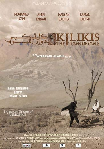 "Film poster for Azalarabe Alaoui's ""Kilikis, the town of owls"" (source: imdb.com)"