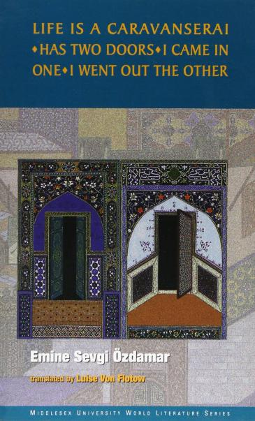 "Cover of Ozdamarʹs ""Life is a Caravanserai"" (published by Middlesex University Press)"