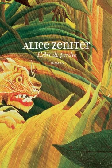 "Cover of Alice Zeniter's ""L'Art de perdre"" (published in French by Gallimard)"
