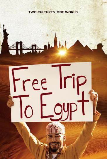 "Poster for the film ""Free Trip To Egypt"""