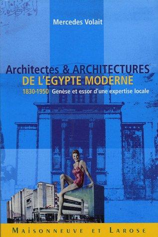 Cover of Mercedes Volait's Architectes et Architectures de l'Egypte moderne (1830–1950) (source: Maisonneuve & Larose)