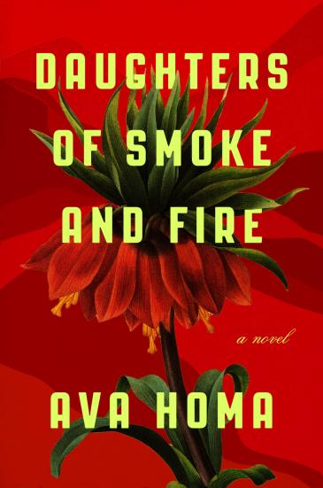 """Cover of Ava Homa's """"Daughters of Smoke and Fire"""" (published by abrams&chronicle)"""