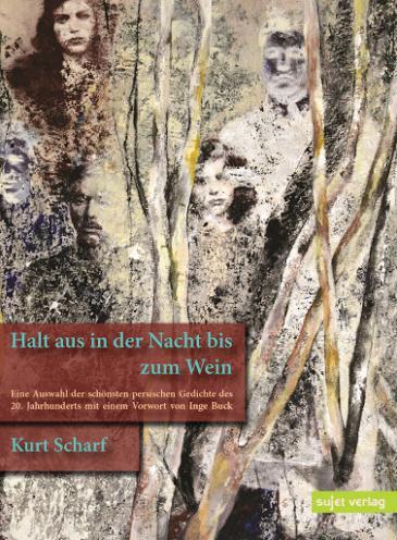 """Cover of Kurt Scharf's """"Halt aus in der Nacht bis zum Wein"""" (published in German by Sujet)"""