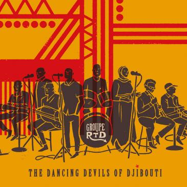 "Cover of the album ""The Dancing Devils of Djibouti"" by Groupe RTD (source: Ostinato Records)"