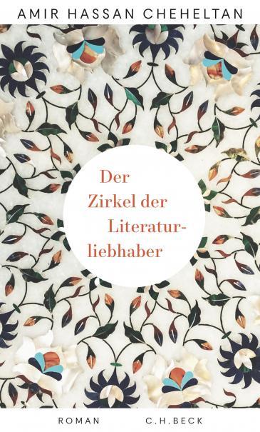 """Cover of Amir Hassan Cheheltan's """"Der Zirkel der Literaturliebhaber"""" (source: C. H. Beck)"""