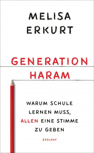 "Cover of Melisa Erkurt's ""Generation Haram"" (published in German by Paul Zsolnay)"