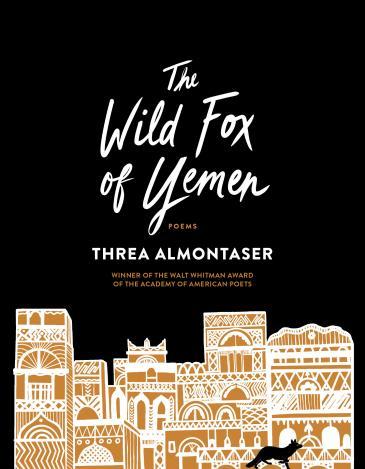 "Cover of Threa Almontaser's ""The Wild Fox of Yemen"" (source: Gray Wolf Press)"