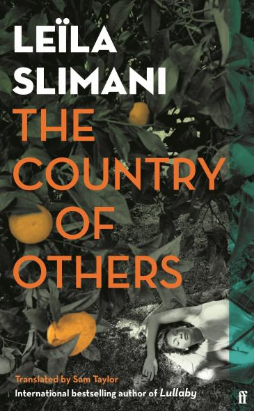 """Cover of Slimani's """"The Country of Others"""", translated into English by Sam Taylor (upcoming publication by Faber & Faber on 5 August 2021)"""