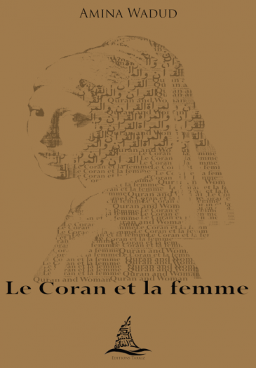 """Cover of the French edition of Amina Wadud's """"The Koran and Woman"""" – 'Le coran et la femme' (published by Edition Tarkiz)"""