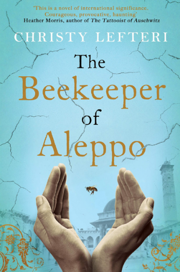 """Cover of Christy Lefteri's """"The Beekeeper of Aleppo"""" (published by Zaffre)"""
