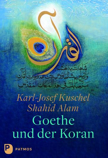 """Cover of """"Goethe and the Koran"""" by Karl-Josef Kuschel and Shahid Alam (published in German by Patmos Verlag)"""