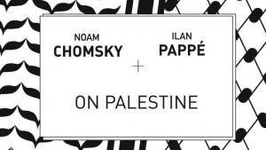 "Cover of the book ""On Palestine"" by Noam Chomsky and Ilan Pappe (source: Haymarket Books)"